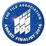 The Tile Association Award Finalist 2016 badge